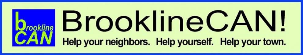 BrooklineCAN: Help your neighbors. Help yourself. Help your town.